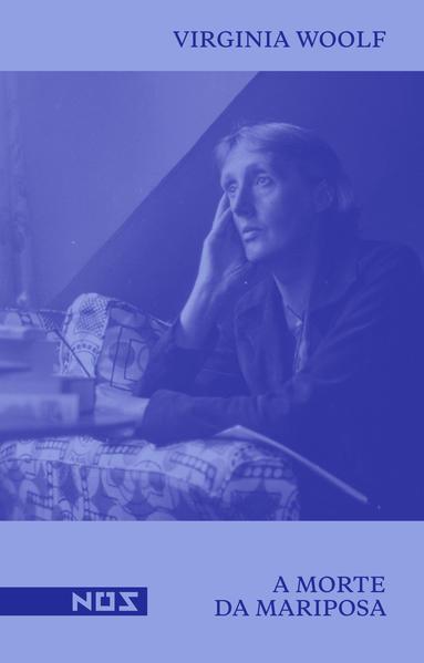 A morte da mariposa | The death of the mouth, livro de Virginia Woolf