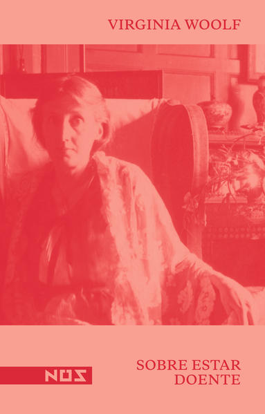 Sobre estar doente, livro de Virginia Woolf