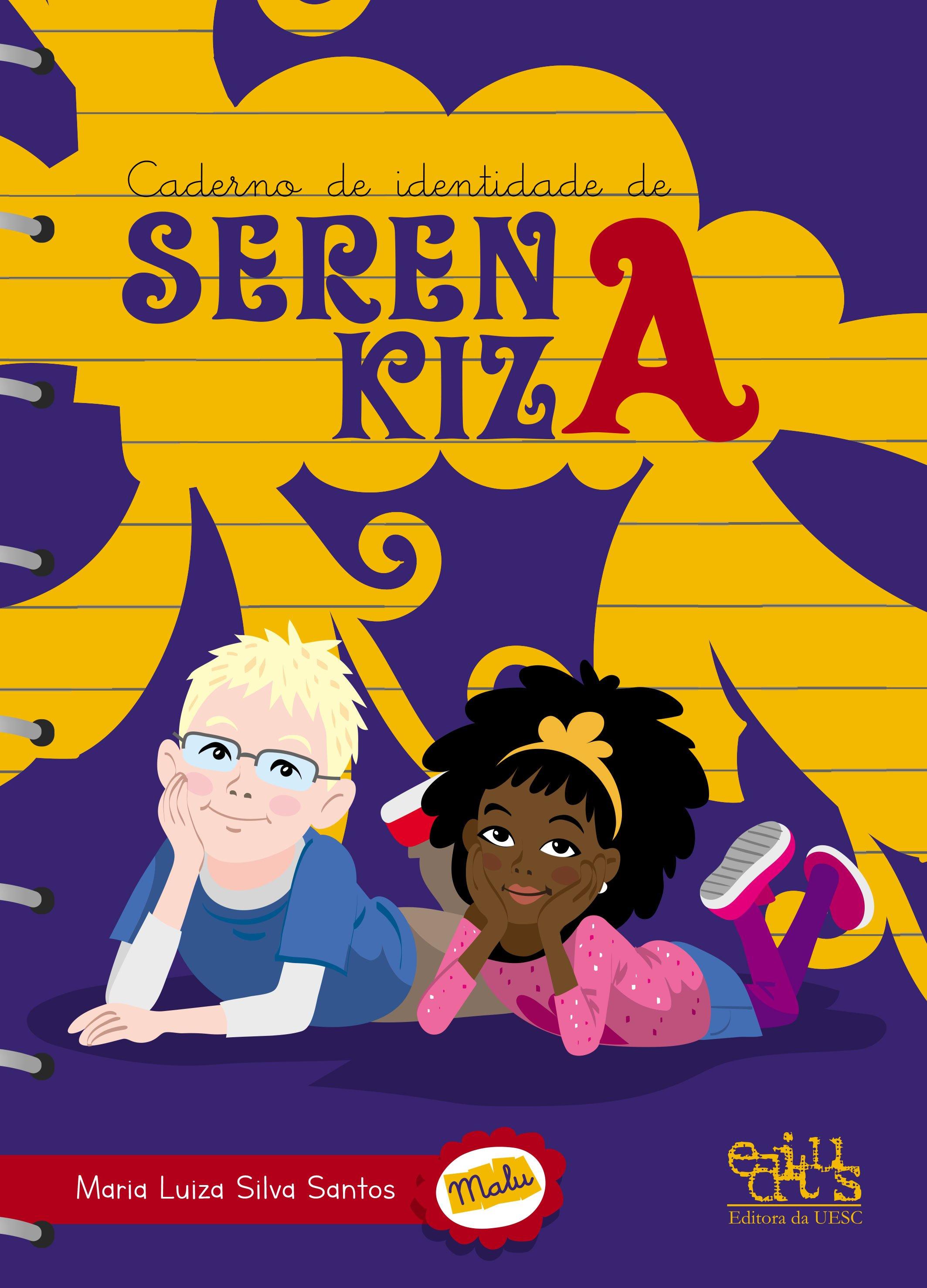Caderno de identidade de Serena Kiza, livro de Maria Luiza Santos
