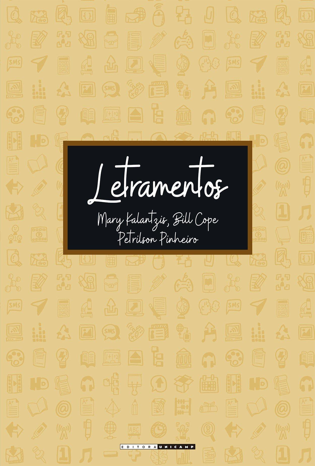 Letramentos, livro de Mary Kalantzis, Bill Cope, Petrilson Pinheiro