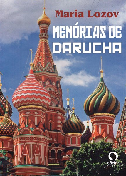 Memórias de Darucha, livro de Maria Lozov