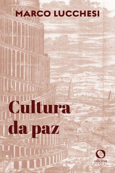 Cultura da paz, livro de Marco Lucchesi