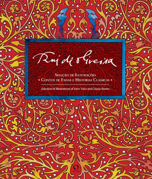 Contos de Fadas e Histórias Clássicas, livro de Rui Oliveira