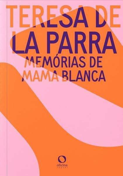 Memórias de Mama Blanca, livro de Teresa La Parra
