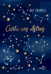 Carta aos Astros, livro de Ray Tavares