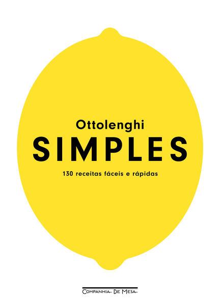Simples. 130 receitas fáceis e rápidas, livro de Yotam Ottolenghi