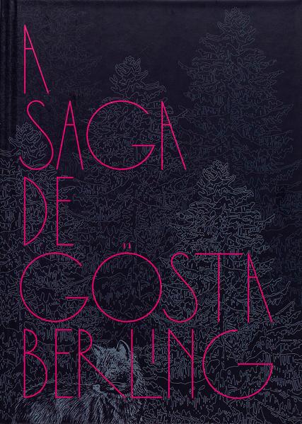 A saga de Gösta Berling, livro de Selma Lagerlöf
