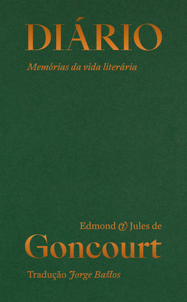 Diário. Memórias da vida literária (trechos selecionados), livro de Edmond de Goncourt, Jules de Goncourt