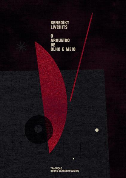 O arqueiro de olho-e-meio, livro de Benedikt Lívchits