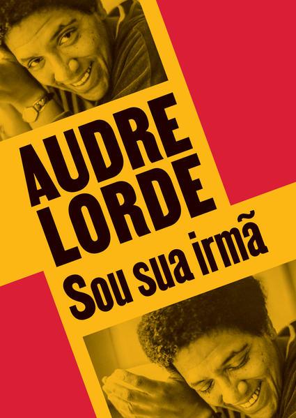 Sou sua irmã. Escritos reunidos e inéditos, livro de Audre Lorde