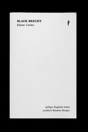 Black Brecht, livro de Dione Carlos