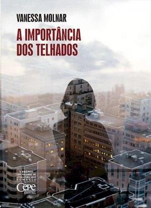 A importância dos telhados, livro de Vanessa Molnar
