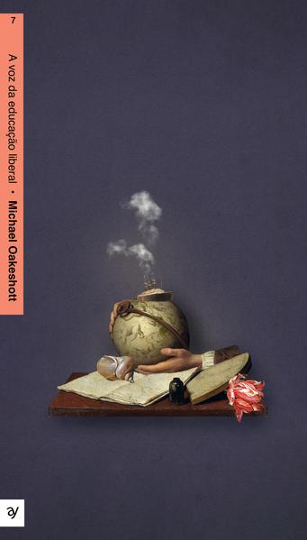 A Voz da educação liberal, livro de Michael Oakeshott