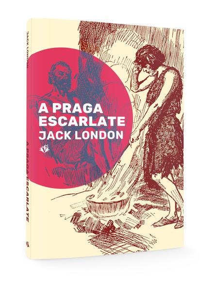 A Praga Escarlate, livro de Jack London