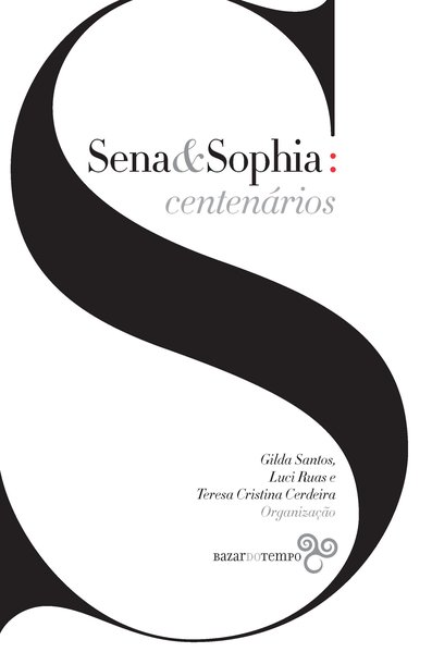 Sena & Sophia: centenários, livro de Gilda Santos, Luci Ruas, Teresa Cristina Cerdeira (org.)