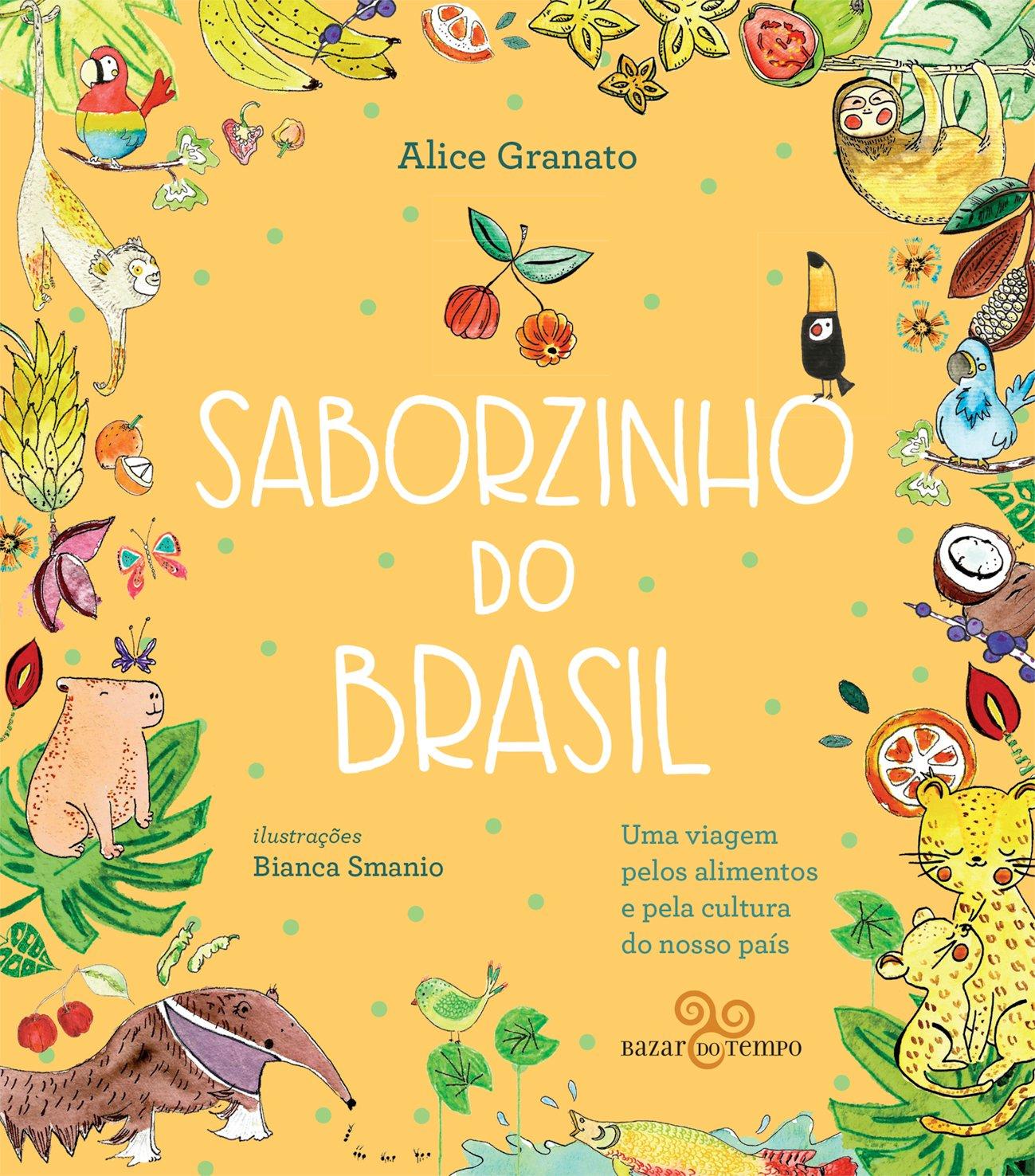 Saborzinho do Brasil - Norte, livro de Alice Granato