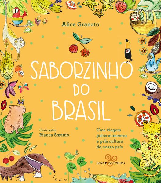 Saborzinho do Brasil – Norte, livro de Alice Granato