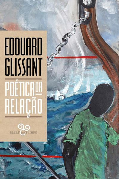 Poética da Relação, livro de Édouard Glissant