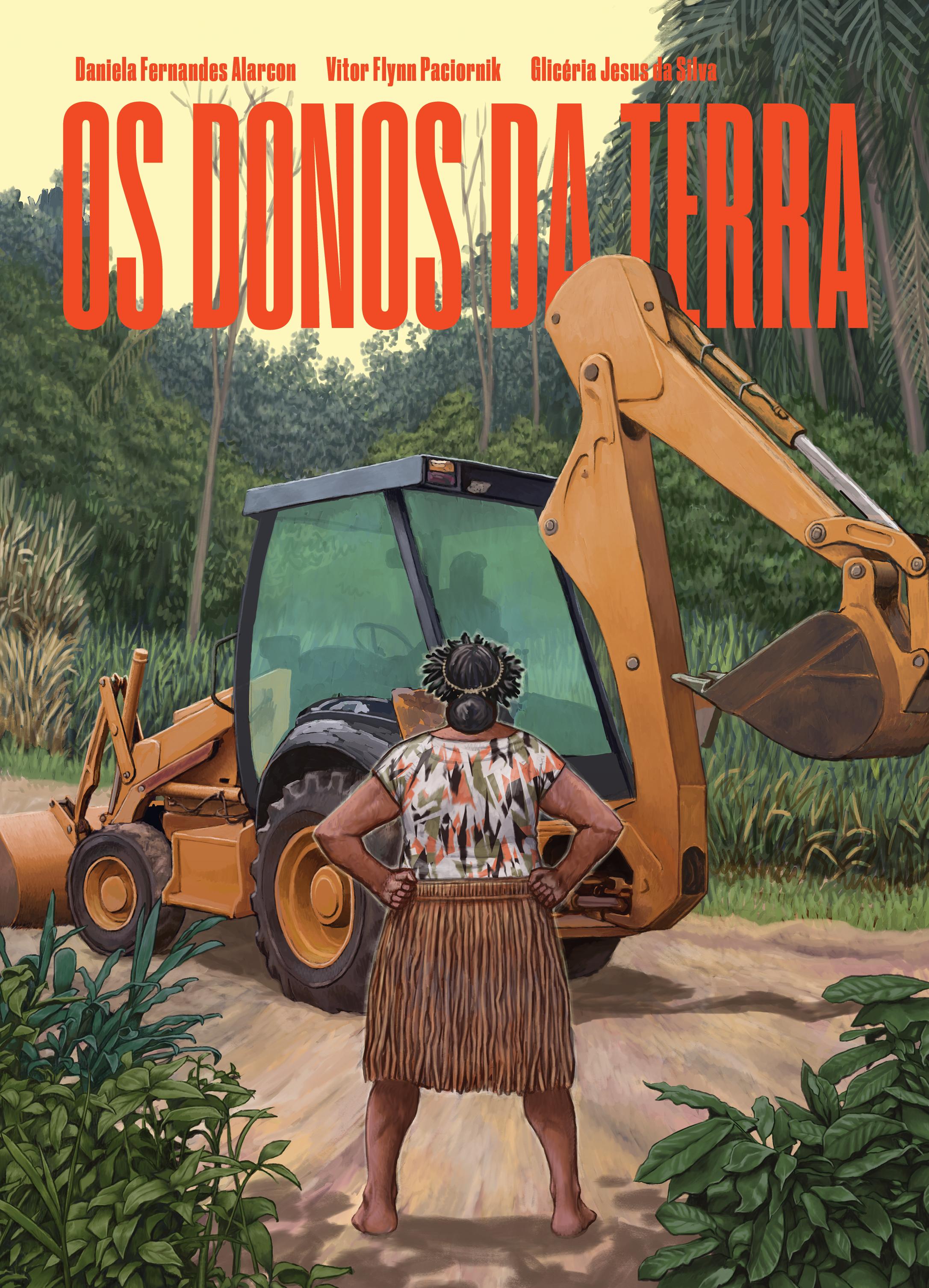 Os donos da terra, livro de Daniela Fernandes Alarcon, Vitor Flynn Paciornik