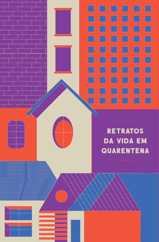 Retratos da vida em quarentena, livro de Barbara Kraus, Gustavo Faraon, Rodrigo Rosp, Tadeu Breda
