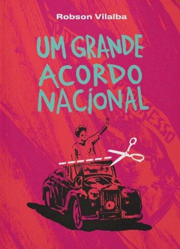 Um grande acordo nacional, livro de Robson Vilalba