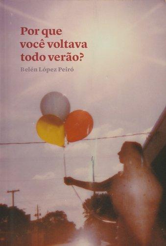 Por que você voltava todo verão?, livro de Belén López Peiró
