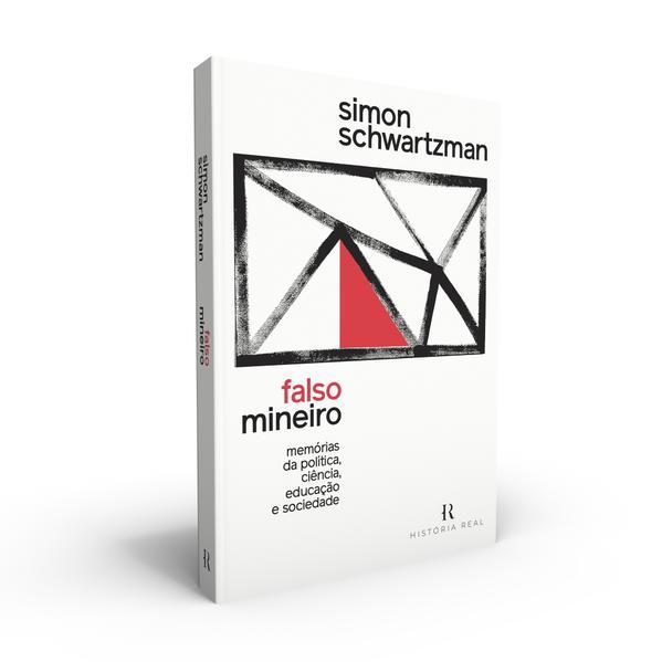 Falso Mineiro. Memórias da Política, Ciência, Educação e Sociedade, livro de Simon Schwartzman