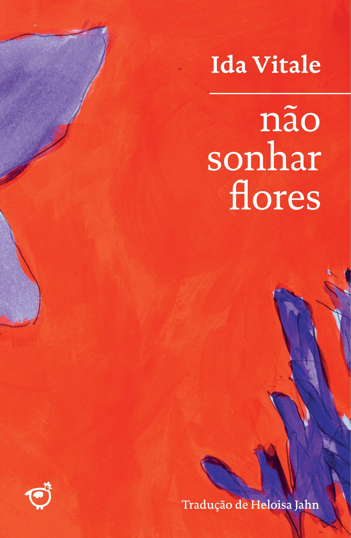 Não sonhar flores, livro de Ida Vitale