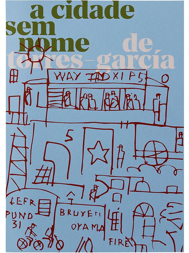 A cidade sem nome de Torres-García, livro de Gustavo Piqueira, Cecilia Arbolave, João Varella