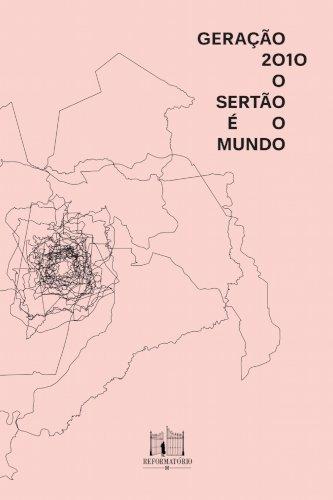 Geração 2010: o sertão é o mundo, livro de Fred Di Giacomo (org.)