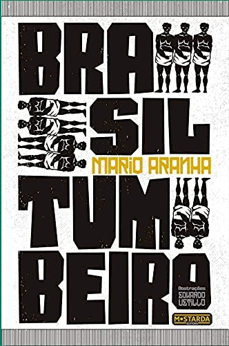 Brasil Tumbeiro, livro de Mario Aranha