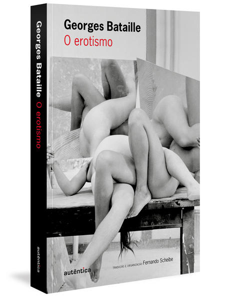 O erotismo, livro de Georges Bataille, Fernando Scheibe