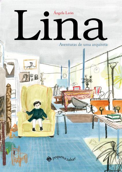 Lina. Aventuras de uma arquiteta, livro de Ángela León