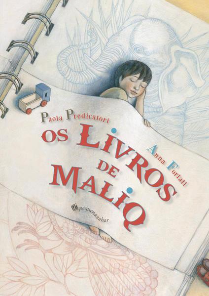 Os livros de Maliq, livro de Paola Predicatori, Anna Forlati