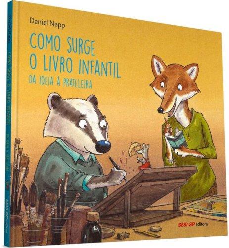 Como Surge o Livro Infantil, livro de Daniel Napp