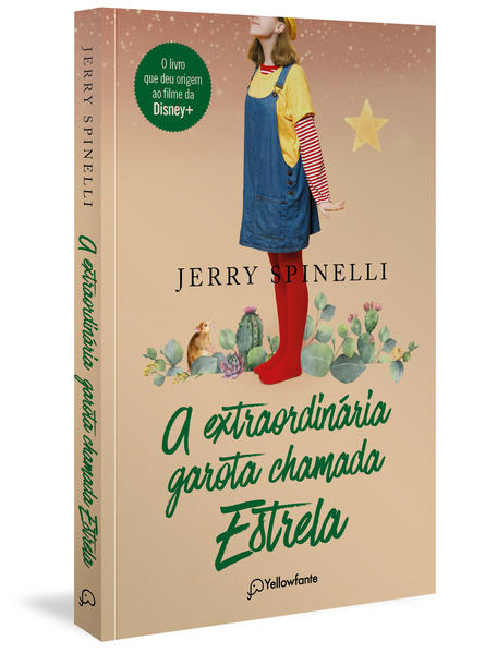 A extraordinária garota chamada Estrela, livro de Jerry Spinelli