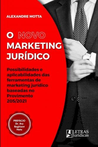O novo marketing jurídico, livro de Alexandre Motta