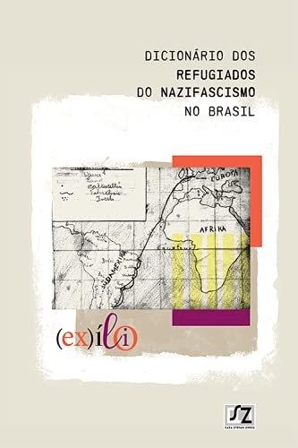 Dicionário dos refugiados do nazifascismo no Brasil, livro de Casa Stefan Zweig