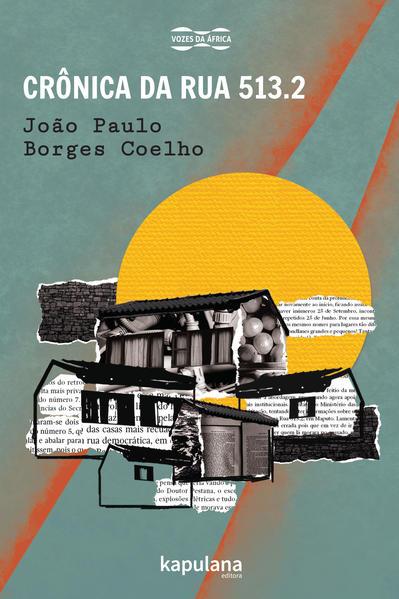 Crônica da Rua 513.2, livro de João Paulo Borges Coelho
