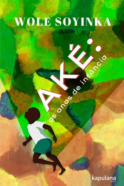 Aké. Os anos de infância, livro de Wole Soyinka