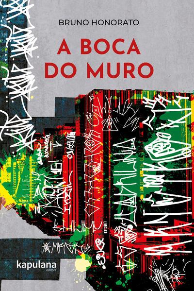 A boca do muro, livro de BRUNO HONORATO