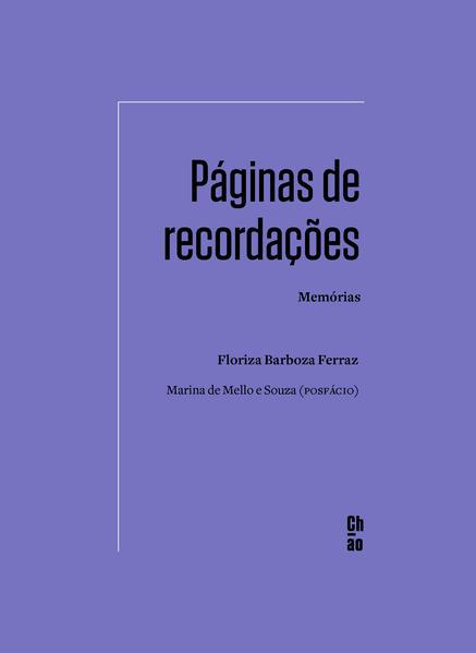 Páginas de recordações - Memórias, livro de Floriza Barboza Ferraz