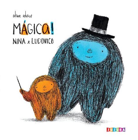 Nina e Ludovico. Mágica!, livro de Aline Abreu