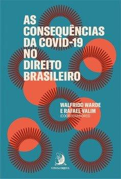 As consequências da COVID-19 no direito brasileiro, livro de Walfrido Warde
