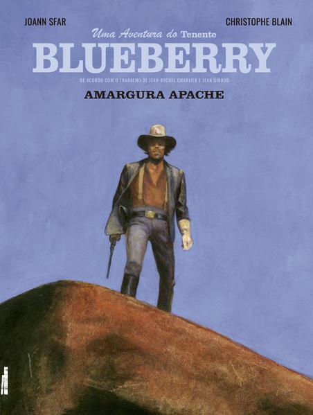 Blueberry. Amargura Apache, livro de Christophe Blain, Joann Sfar