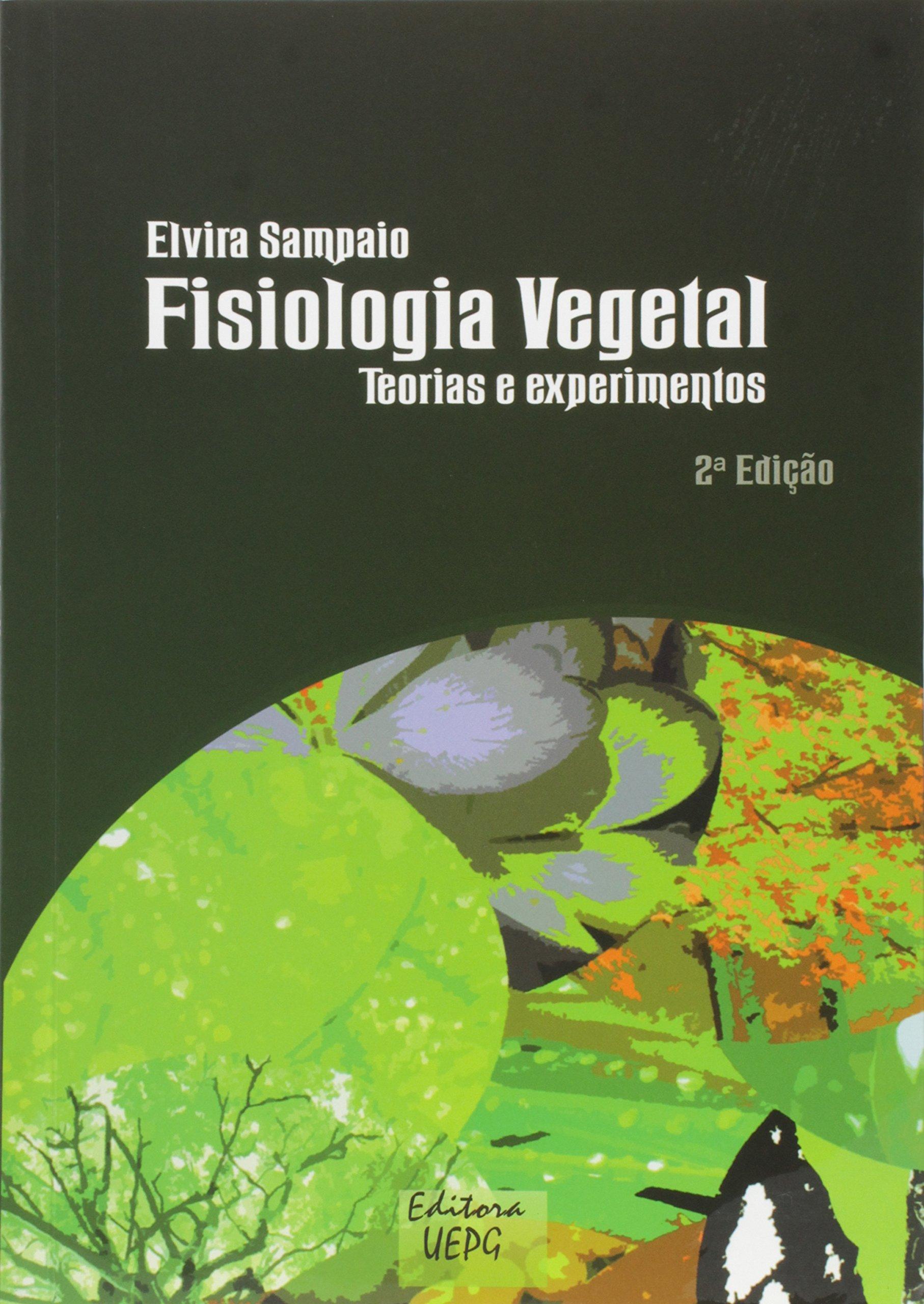 Fisiologia vegetal: teorias e experimentos, livro de Elvira Sampaio
