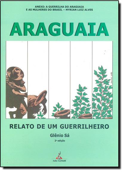 Araguaia: Relato de um Guerrilheiro, livro de Glênio Sá