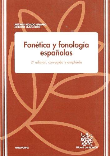 Fonética y fonología españolas, livro de Antonio Hidalgo Navarro, Mercedes Quilis Merín