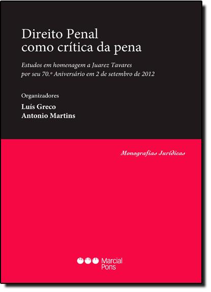 Direito Penal Como Crítica da Pena, livro de Luis Greco