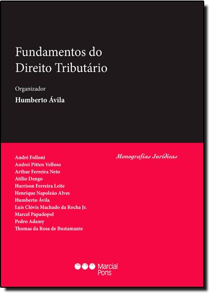 Fundamentos do Direito Tributário, livro de Humberto Ávila